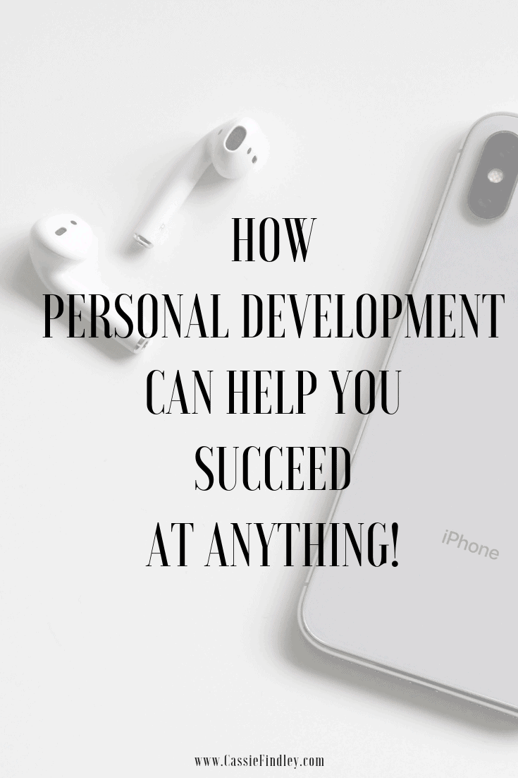 Picture of iPhone and AirPods with text overlay that says: how personal development can help you succeed at anything!