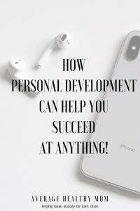 How Personal Development Can Help You Succeed At Anything!
