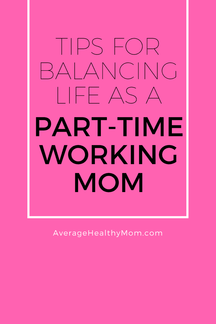Part-Time Working Mom