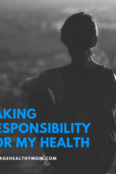taking responsibility for my health